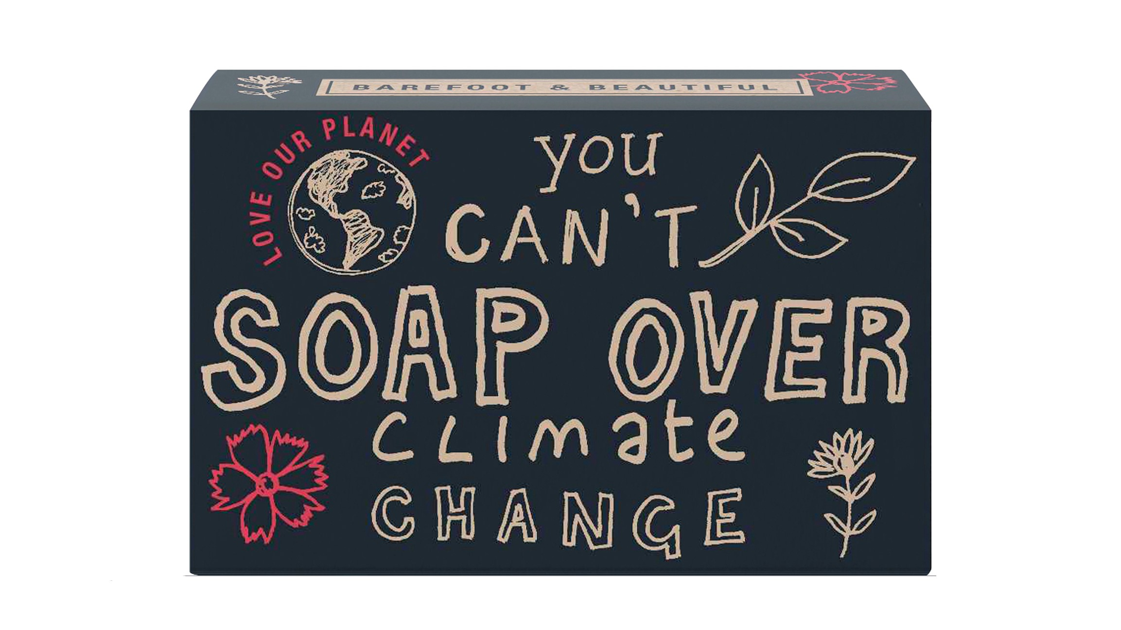 Barefoot & Beautiful Stückseife «you can't soap over climate change»